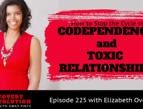 How to Stop the Cycle of Codependency and Toxic Relationships with Elizabeth Overstreet