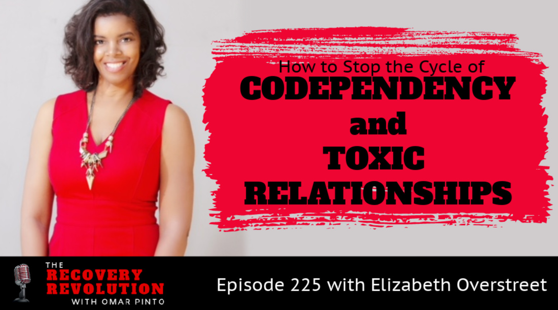 How to Stop the Cycle of Codependency and Toxic Relationships