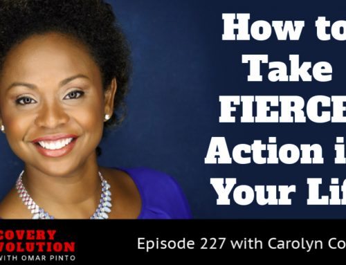 How to Take FIERCE Action in Your Life with Carolyn Colleen