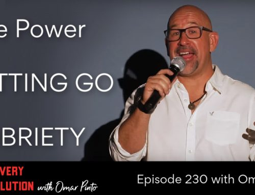 RR 230: The Power of Letting Go in Sobriety
