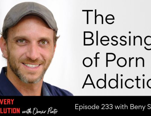 The Blessings of Porn Addiction with Beny Schonfeld