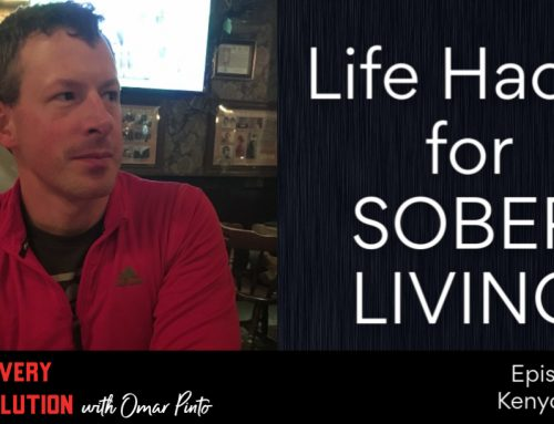 Life Hacks for Sober Living with Kenyon Zitzka