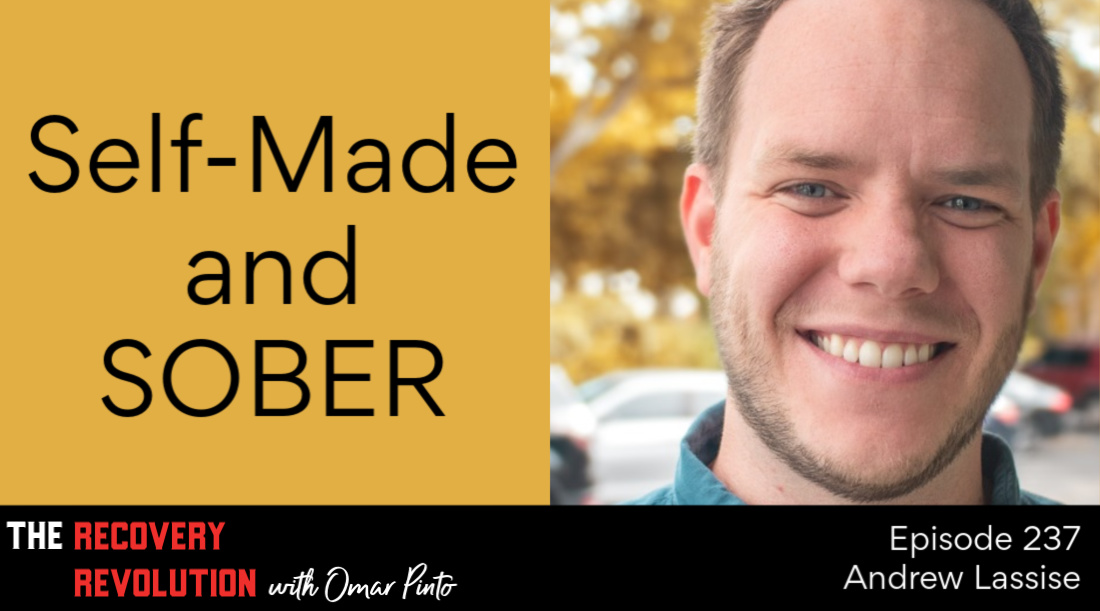 Self-Made and Sober with Andrew Lassise