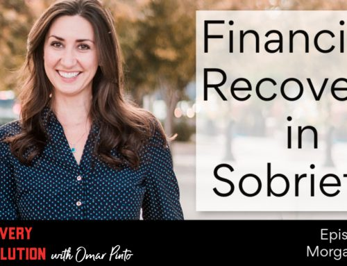 Financial Recovery in Sobriety with Morgan Garon
