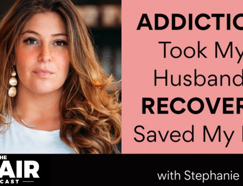 Addiction Took My Husband, Recovery Saved My Life with Stephanie Pollak