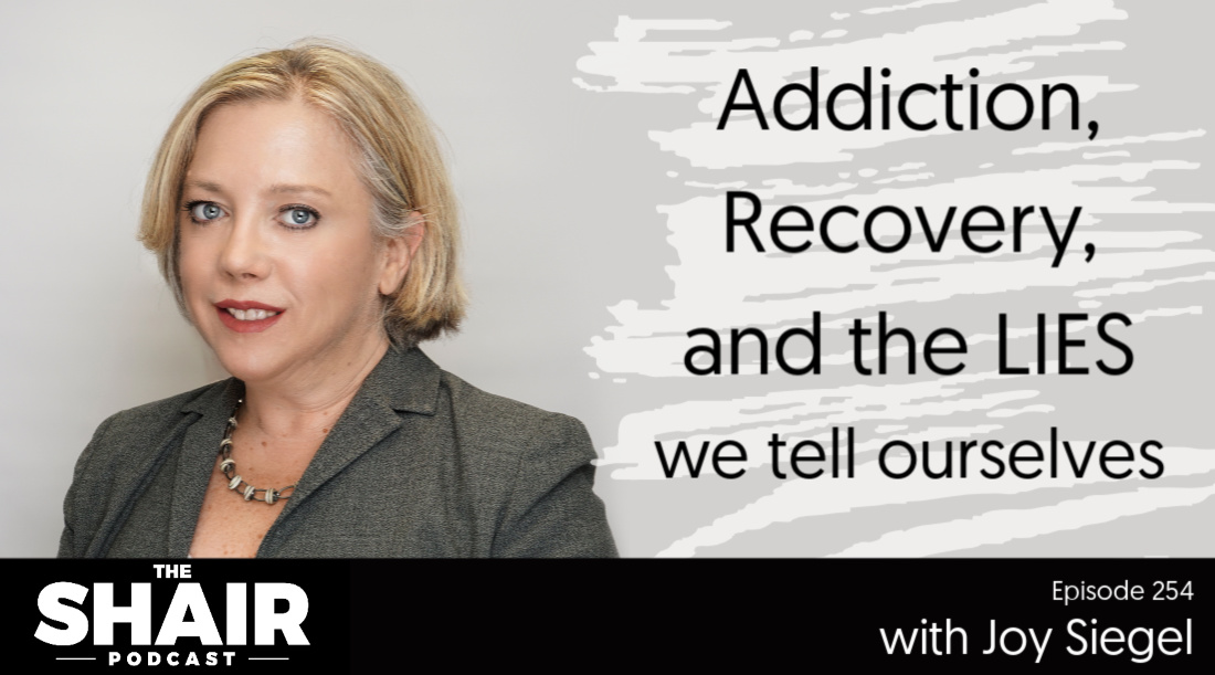 Addiction, Recovery, and the Lies We Tell Ourselves
