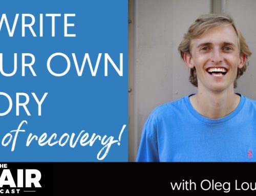 Rewrite Your Own Story of Recovery with Oleg Lougheed