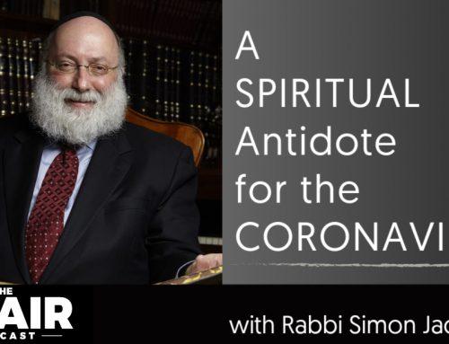 A Spiritual Antidote for the Coronavirus with Rabbi Simon Jacobson