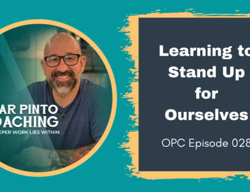 Learning To Stand Up for Ourselves